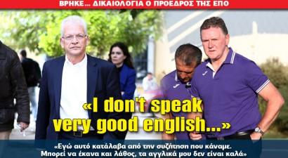«I don't speak very good english...»